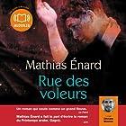 Rue des voleurs (       UNABRIDGED) by Mathias Enard Narrated by Othmane Moumen