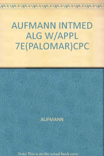 Intermediate Albegra with Applications ( 7th Edition )
