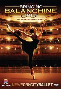 Bringing Balanchine Back: New York City Ballet