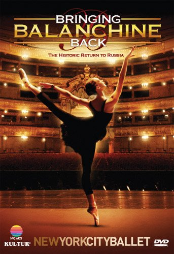 Bringing Balanchine Back: New York City Ballet [DVD] [2009] [Region 1] [US Import] [NTSC]