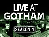 Live at Gotham