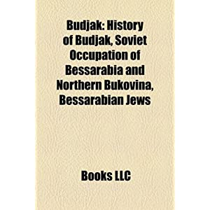 Budjak: History of Budjak, Soviet Occupation of Bessarabia and ...
