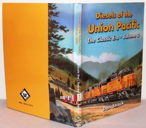 diesels-of-the-union-pacific-the-classic-era-volume-2