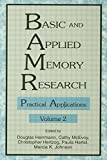 img - for Basic and Applied Memory Research: Volume 1: Theory in Context; Volume 2: Practical Applications book / textbook / text book