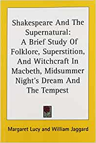 an analysis of the theme of superstition in macbeth by william shakespeare Com and to enjoy and benefit a literary analysis of superstition in macbeth by william shakespeare did you know that you can help us produce ebooks by proof-reading.