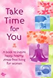 img - for Take Time for You book / textbook / text book