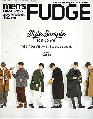 men's FUDGE - メンズ ファッジ - 2019年 12月号 Vol.118