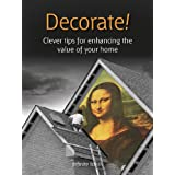 Decorate!: 52 Brilliant Ideas to Increase Your House Valueby Infinite Ideas