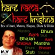 Hare Rama Hare Krishna Best of Aartis, Mantra, Bhajans, Dhuni and Shloka