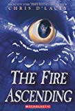 The Fire Ascending (Last Dragon Chronicles)