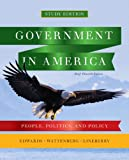 Government in America: People, Politics, and Policy, Brief Study Edition (11th Edition)