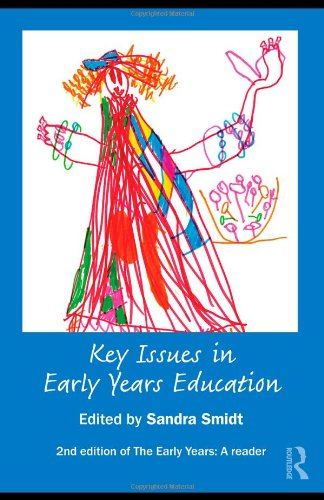 Key Issues in Early Years Education: A Guide for Students...