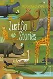Just So Stories (Vintage Children's Classics) (0099582589) by Kipling, Rudyard