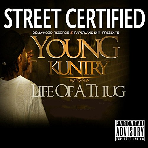 Young Kuntry-Life Of A Thug-WEB-2015-ENTiTLED Download