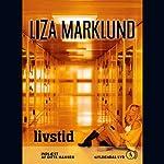 Livstid | Liza Marklund