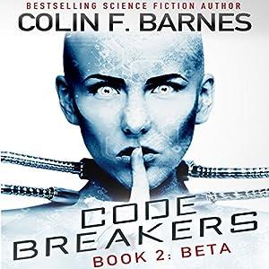 Code Breakers: Beta Audiobook