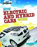 How Electric and Hybrid Cars Work (Ecoworks (Gareth Stevens))