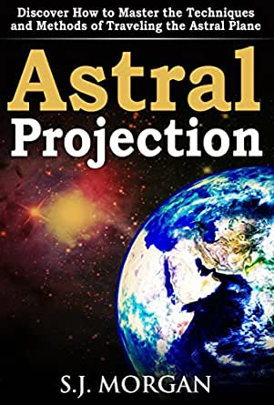 astral projection methods