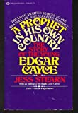A Prophet in His Own Country: The Story of the Young Edgar Cayce (0345244648) by Stearn, Jess