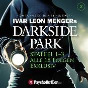 Ivar Leon Mengers Darkside Park. Staffel 1-3 (Alle 18 Folgen) | [Ivar Leon Menger, Raimon Weber, Christoph Zachariae]