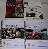 img - for Adobe Four Book Bundle Includes: Adobe InDesign CS5 Bible by Wiley, Adobe Photoshop CS4 one-on-one by deke Press, ADOBE Flash CS4 PROFESSIONAL & ADOBE InDesign CS4 on (BASIC) Approved Certification Courseware ILT series book / textbook / text book