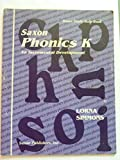 img - for Saxon Phonics K An Incremental Development Home Study Rule Book book / textbook / text book