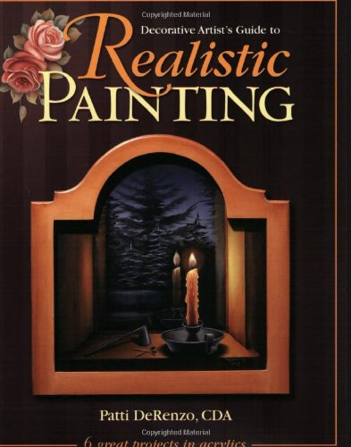 Decorative Artist's Guide to Realistic Painting