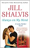 Always on My Mind (A Lucky Harbor Novel, Band 8)