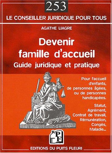 Devenir famille d'accueil : Guide pratique et juridique