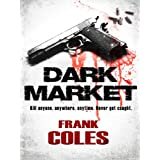 Dark Marketby Frank Coles