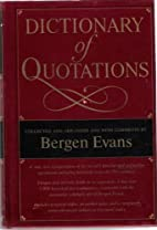 Dictionary of Quotations: Collected and…