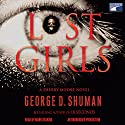 Lost Girls Audiobook by George D. Shuman Narrated by Mark Deakins