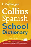 Collins Dictionaries Collins Gem Spanish School Dictionary (Collins School)