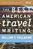img - for The Best American Travel Writing 2012 book / textbook / text book