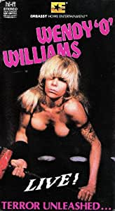 "Wendy ""O"" Williams - Live"