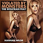 Violated By Monsters: The Wolfman Frat | Hannah Wilde
