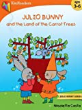 Julio Bunny and the Land of Carrot Trees: Easter Book Collection
