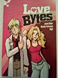img - for Love Bytes book / textbook / text book