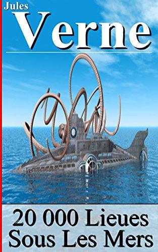 20 000 Lieues Sous Les Mers (Annoté) (French Edition)