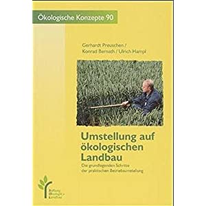 Umstellung auf ökologischen Landbau: Die grundlegenden Schritte der praktischen Betriebsu