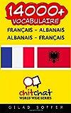 14000+ Français - Albanais Albanais - Français vocabulaire