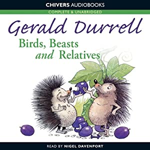 Birds, Beasts and Relatives | [Gerald Durrell]