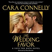 The Wedding Favor: A Save the Date Novel | [Cara Connelly]