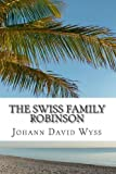 img - for By Johann David Wyss The Swiss Family Robinson [Paperback] book / textbook / text book