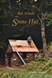 Stone Hut, A Builders Notebook