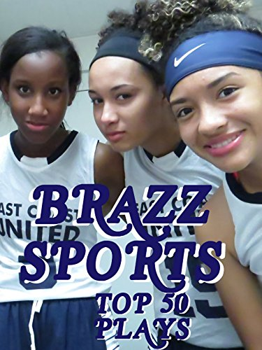 Brazz Sports Top 50 Plays