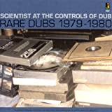 At The Controls Of Dub : Rare Dubs 1979-1980