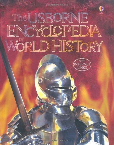 Encyclopedia of World History (Usborne Internet Linked)