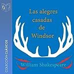 Las alegres casadas de Windsor [The Merry Wives of Windsor] | William Shakespeare