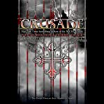 Crusade: Crusade Trilogy, Book 1 (       UNABRIDGED) by Nancy Holder, Debbie Viguie Narrated by Nicola Barber